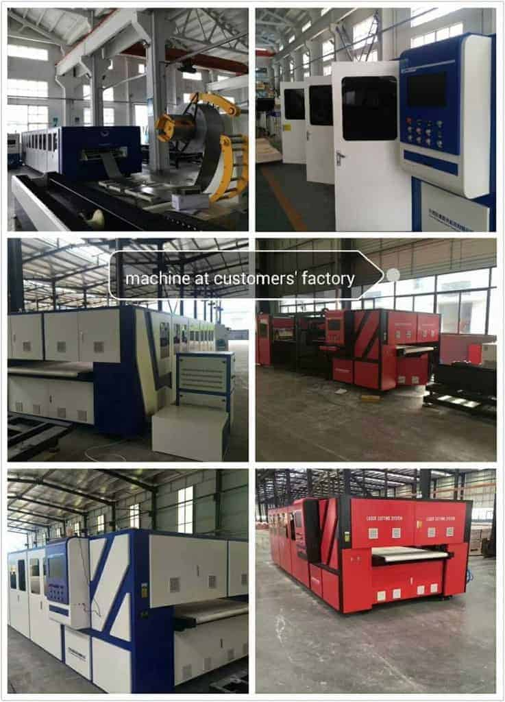 Laser cutting machine at customers' factories